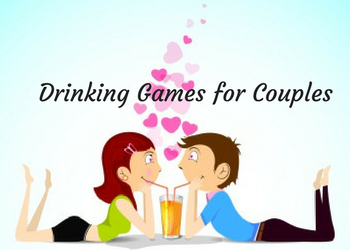 Drinking Games for Couples
