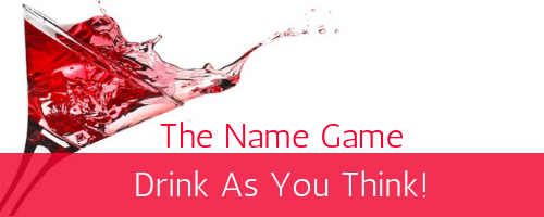 The name Game Drinking Game