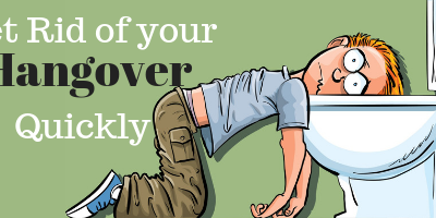 How to Get Rid of Hangovers quickly