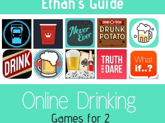Ethan's Impressive Guide To Online Drinking Games For 2