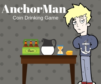 Is it Really Worth Playing AnchorMan Drinking Game?