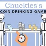 Here is How to Play Chuckie's Coin Drinking Game